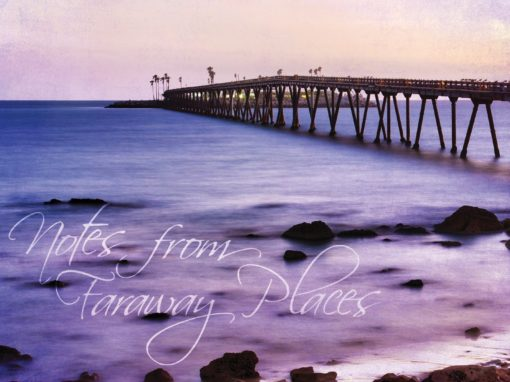 Notes From Faraway Places